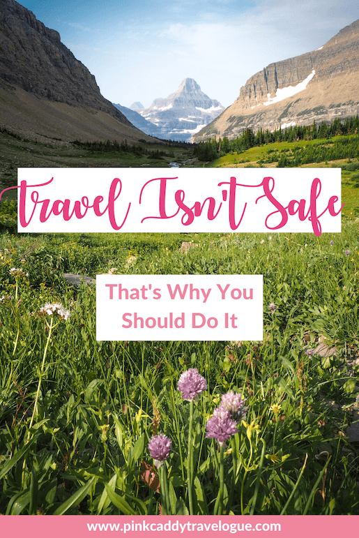 One of the best reasons to travel is that it will stretch you and take you outside of your comfort zone. No, traveling isn't safe - but that's what makes it worth it! #travel #blog #travelblog #whytravel