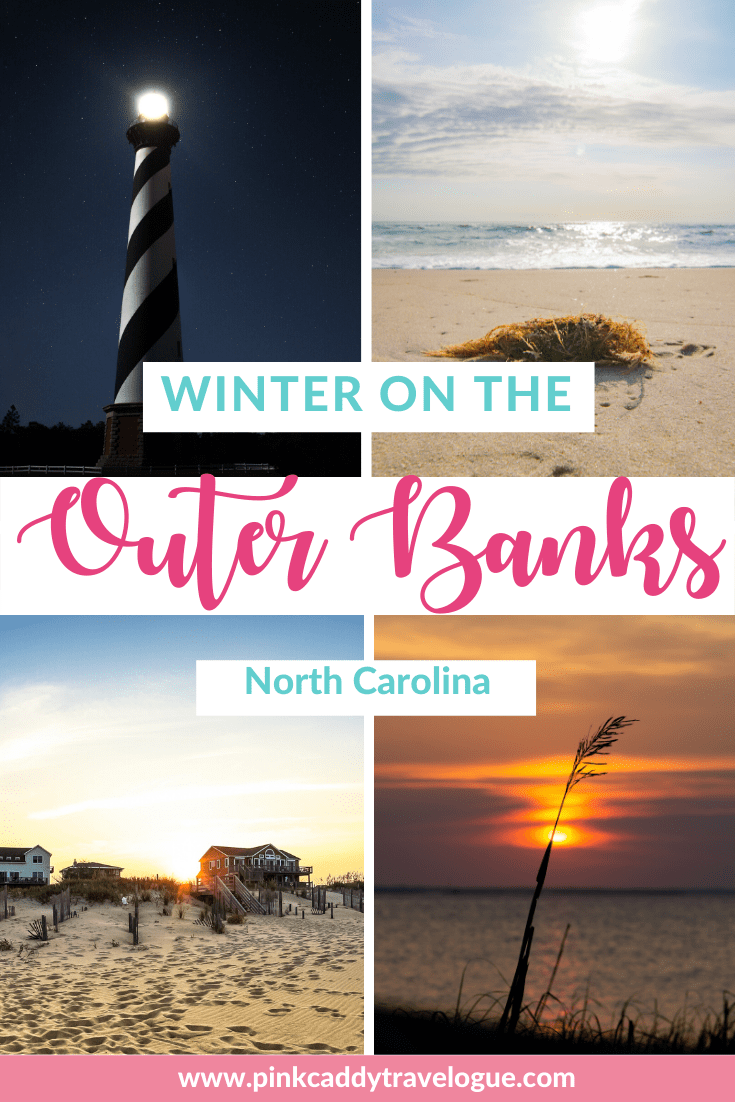 Winter is the perfect time to visit North Carolina's Outer Banks! Prices are cheaper, it's less crowded, and the weather is lovely. Here's your guide to the Outer Banks in the offseason. #usa #northcarolina #outerbanks #obx #beaches